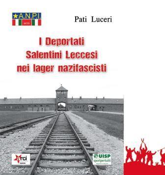 I deportati salentini leccesi nei lager nazifascisti