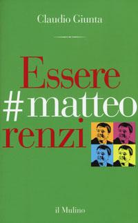 Essere Matteo Renzi